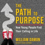 The Path to Purpose by  William Damon audiobook