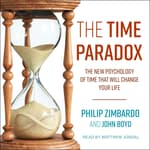 The Time Paradox by  Philip Zimbardo audiobook