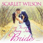 The Fairy Tale Bride by  Scarlet Wilson audiobook