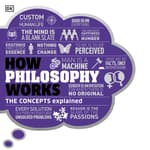 How Philosophy Works by  DK  Books audiobook