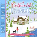 A Cotswold Christmas by  Kate Hewitt audiobook