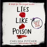 Lies Like Poison by  Chelsea Pitcher audiobook