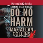 Do No Harm by  Max Allan Collins audiobook