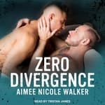 Zero Divergence by  Aimee Nicole Walker audiobook