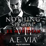 Nothing Special VII by  A.E. Via audiobook