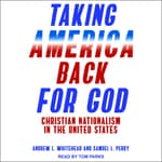 Taking America Back for God by  Samuel L. Perry audiobook