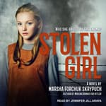 Stolen Girl by  Marsha Forchuk Skrypuch audiobook