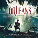 Orleans by  Sherri L. Smith audiobook