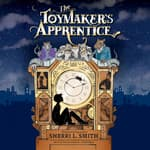 The Toymaker's Apprentice by  Sherri L. Smith audiobook