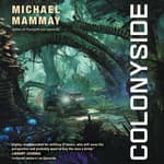 Colonyside by  Michael Mammay audiobook