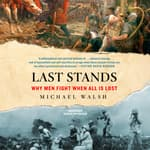Last Stands by  Michael Walsh audiobook