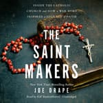 The Saint Makers by  Joe Drape audiobook