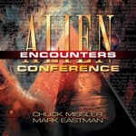Alien Encounters Conference by  Mark Eastman audiobook