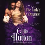 The Lady's Disgrace by  Callie Hutton audiobook