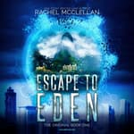Escape to Eden by  Rachel McClellan audiobook