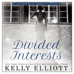 Divided Interests by  Kelly Elliott audiobook