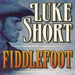 Fiddlefoot by  Luke Short audiobook