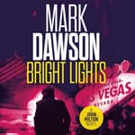 Bright Lights by  Mark Dawson audiobook