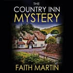 The Country Inn Mystery by  Faith Martin audiobook