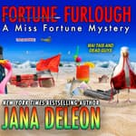 Fortune Furlough by  Jana DeLeon audiobook