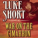 War on the Cimarron by  Luke Short audiobook