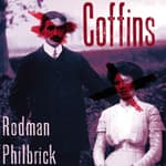 Coffins by  Rodman Philbrick audiobook
