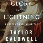 Glory and the Lightning by  Taylor Caldwell audiobook