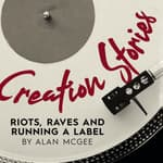 Creation Stories by  Alan McGee audiobook
