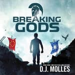 Breaking Gods by  D. J. Molles audiobook