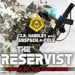 The Reservist by  Jason Anspach audiobook