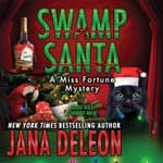 Swamp Santa by  Jana DeLeon audiobook
