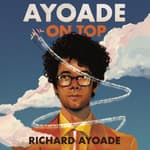 Ayoade on Top by  Richard Ayoade audiobook