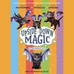 Upside Down Magic Collection (Books 1-6) by  Emily Jenkins audiobook