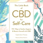 The Little Book of CBD for Self-Care by  Sophie Saint Thomas audiobook