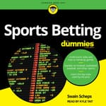Sports Betting For Dummies by  Swain Scheps audiobook