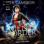 Agents of Order by  Michael Anderle audiobook