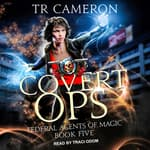 Covert Ops by  TR Cameron audiobook