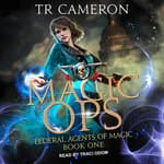 Magic Ops by  Martha Carr audiobook