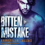 Bitten By Mistake by  Annabelle Jacobs audiobook