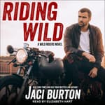 Riding Wild by  Jaci Burton audiobook