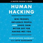 Human Hacking by  Christopher Hadnagy audiobook