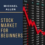 Stock Market for Beginners  by  Michael Allen audiobook