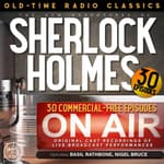 THE NEW ADVENTURES OF SHERLOCK HOLMES, 30-EPISODE COLLECTION by  Anthony Boucher audiobook