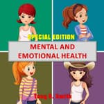 Mental and Emotional Health (Special Edition) by  Tony R. Smith audiobook