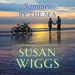 Summer by the Sea by  Susan Wiggs audiobook
