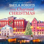 One Charmed Christmas by  Sheila Roberts audiobook