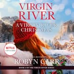 A Virgin River Christmas by  Robyn Carr audiobook