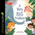 A Very Big Problem by  Amy-Jill Levine audiobook