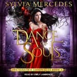 Dance of Souls by  Sylvia Mercedes audiobook