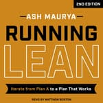 Running Lean, 2nd Edition by  Ash Maurya audiobook
